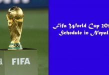 Fifa World Cup 2018 Schedule in NPT Nepal