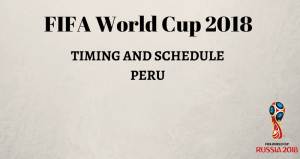 FIFA World Cup 2018 Schedule Peru time