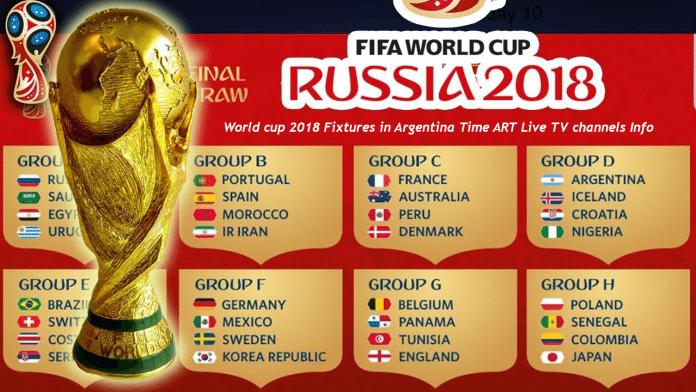 World cup 2018 Fixtures in Argentina Time ART Live TV channels Info