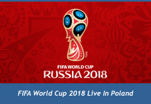 FIFA World Cup 2018 Live In Poland
