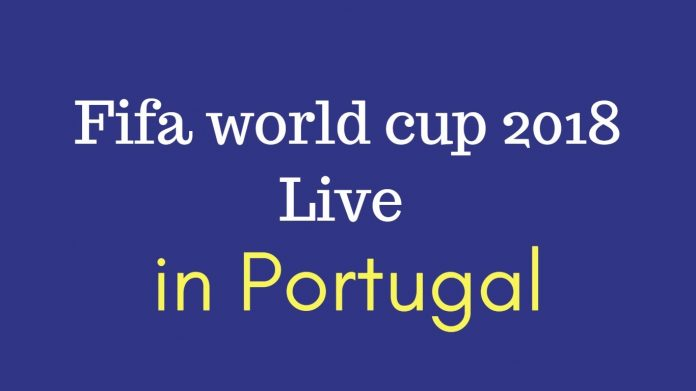 Fifa world cup 2018 live in portugal