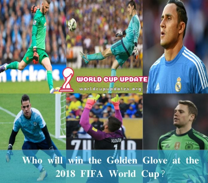 Who will win the Golden Glove at the 2018 FIFA World Cup?
