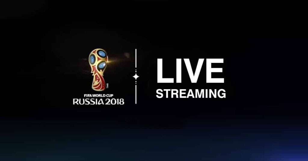 FIFA WM 2018 Live Streaming