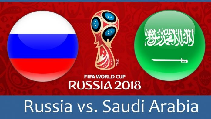 Russia vs Saudi Arabia FIFA World Cup 2018