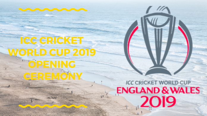 ICC Cricket World Cup 2019 Opening Ceremony