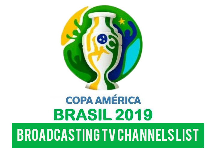 Conmebol Copa America 2019 Broadcasting T V Channels Rights