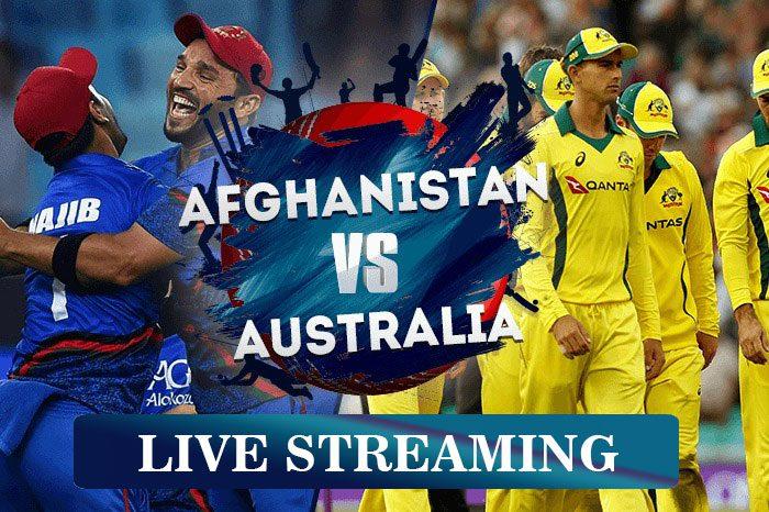 Afghanistan-vs-Australia Live Streaming