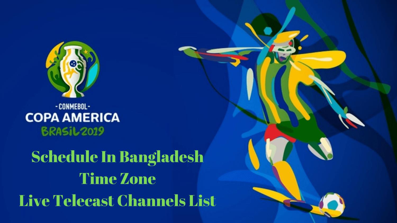 Copa America 2019 Schedule IN BD Time Zone