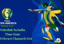 Copa America 2019 Schedule IN IST Time Zone