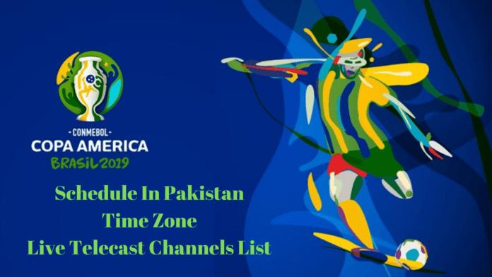 Copa America 2019 Schedule IN Pakistan Time Zone
