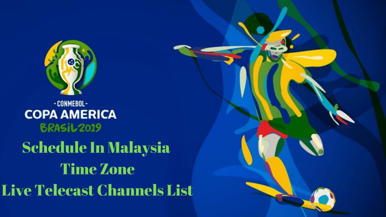 Copa America 2019 Schedule IN malaysia Time Zone