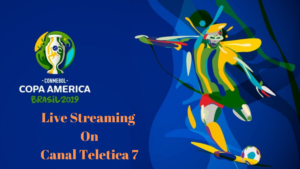 Copa America Live Streaming Teletica Canal 7